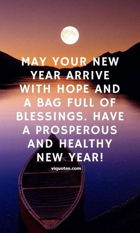 50 Happy New Year Blessings In 2020 New Year Wishes Quotes Happy New Year Quotes Quotes About New Year
