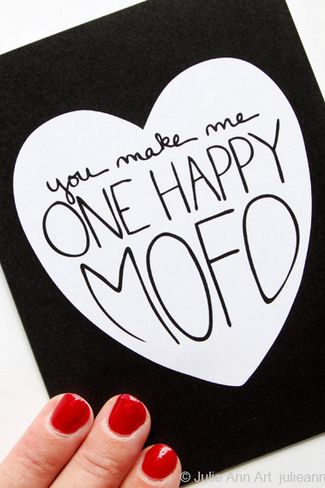 Funny Happy Valentine's Day Card: You make me one happy Mofo! Husband or fiance valentines card
