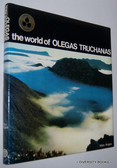 THE WORLD OF OLEGAS TRUCHANAS, by Max Angus.