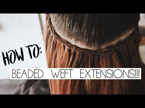 BEADED WEFT EXTENSIONS TUTORIAL – YouTube –