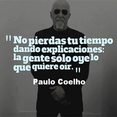 Las mejores #frases de Paulo Coelho que harán de esta tarde inolvidable. #FrasesCortas #FrasesDePauloCoelho #FrasesPositivas #FrasesParaReflexionar