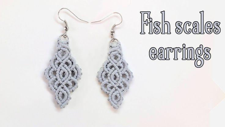 Macrame earrings tutorial: The fish scales