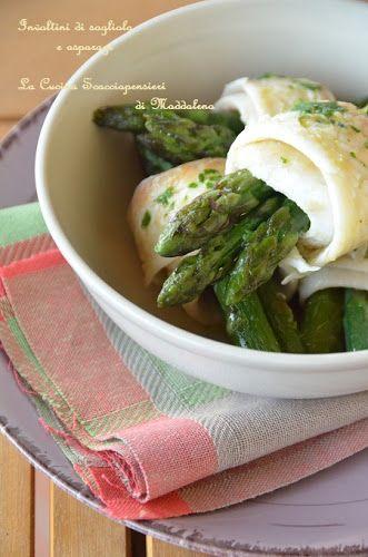 Cucina Scacciapensieri: Involtini di sogliola e asparagi con salsa verde