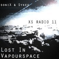 #011 Lost In Vapourspace - XS Radio [March 2015] by soniX & Sykes on SoundCloud