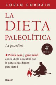LA DIETA PALEOLITICA  LA PALEODIETA