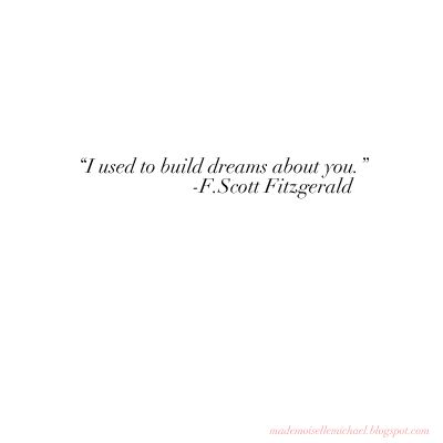 change this statement to read: I'm used to building dreams around you