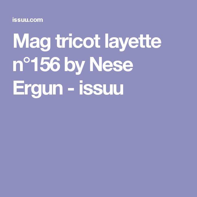 Mag tricot layette n°156 by Nese Ergun - issuu