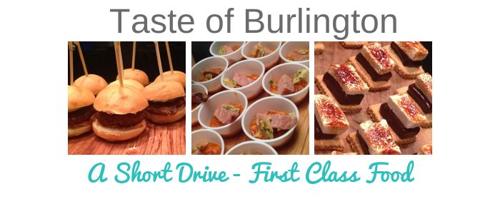 The Taste of Burlington – Short Drive From Toronto – First Class Food @Tourism Burlington #TourBurl