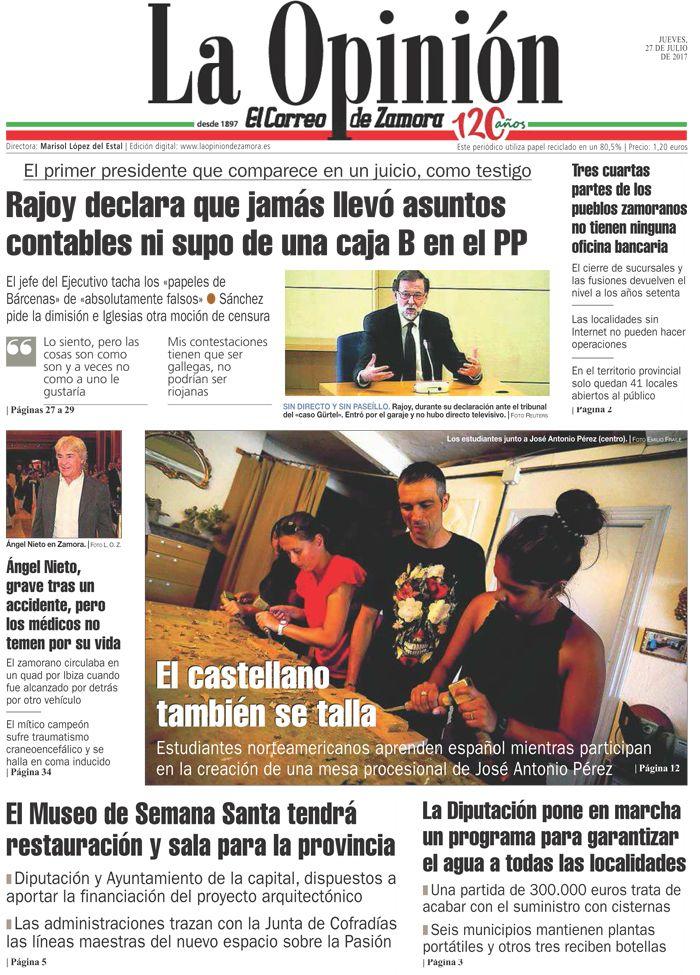 Portada de La Opinión-El Correo de Zamora del 27/07/2017. Más noticias en www.laopiniondezamora.es