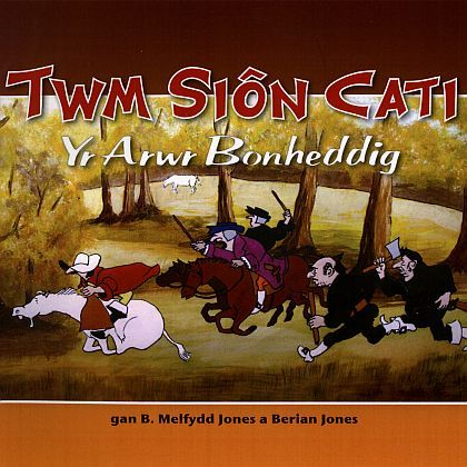 Twm Sion Cati - Yr arwr bonheddig