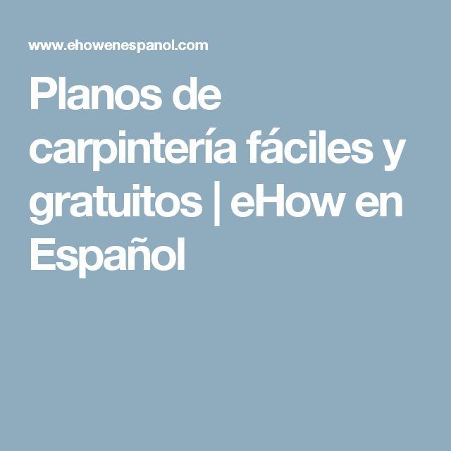 Planos de carpintería fáciles y gratuitos   eHow en Español