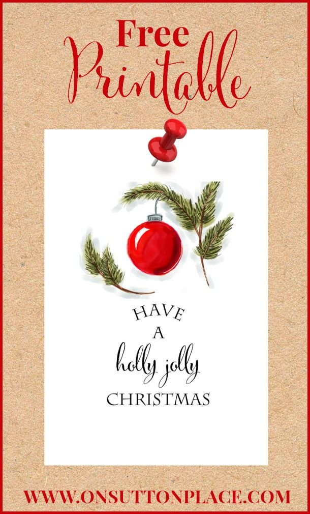 Free Christmas Printables   Have a Holly Jolly Christmas   DIY Wall Art, Crafts, Cards   onsuttonplace.com....