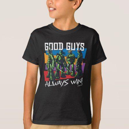 Teenage Mutant Ninja Turtles   Good Guys! T-Shirt - tap, personalize, buy right now!
