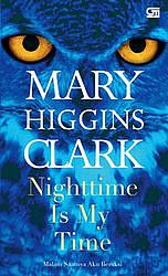 Mata Bukuen: Mary Higgins Clark: Nighttime Is My Time (Malam Sa...