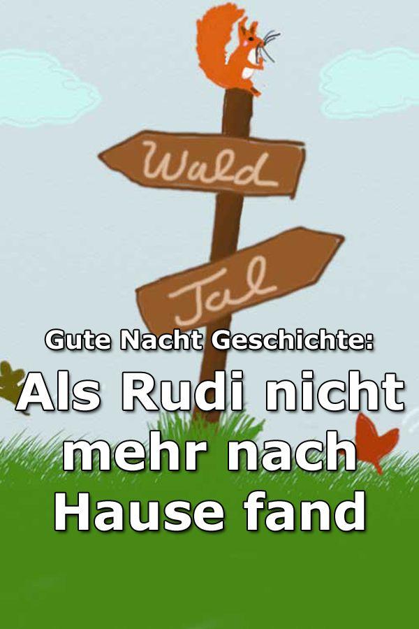 Als Rudi nicht mehr nach Hause fand – Gute Nacht Geschichte über das Eichhörnchen Rudi und den langen Weg nach Hause