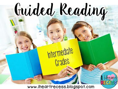 Guided Reading in the Intermediate Grades | I {heart} Recess | Bloglovin'