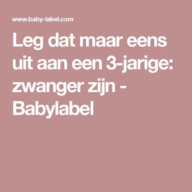 Leg dat maar eens uit aan een 3-jarige: zwanger zijn - Babylabel