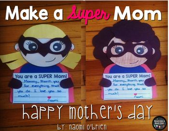 Super Mom: Mother's Day Craft and Writing Activity