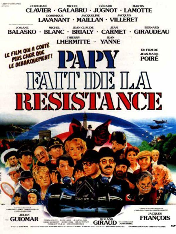 Papy fait de la résistance - film 1983 - AlloCiné