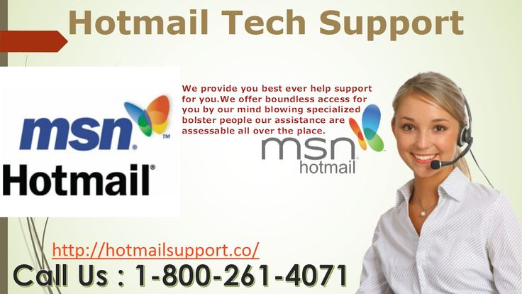 Hotmail Technical Support Expert are exceedingly skilled and expert specialists. Our gathering will provide for all sort of Hotmail Account issues. We offer unfathomable access for you by our amazing particular reinforce individuals our help are evaluate capable everywhere. Call us toll Free Hotmail Support Phone Number -1-800-261-4071 visit:-http://hotmailsupport.co/