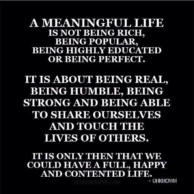 My Happy Meaningful Life ️💁🏼 The Only Way To Live 💯