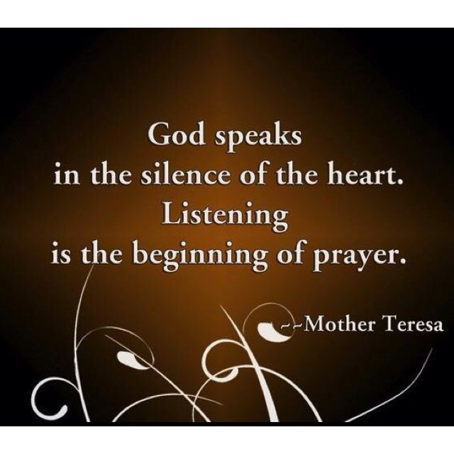 Best Quote By Mother Teresa: God Speaks In The Silence Of The Heart.