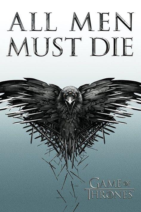 Hra o Trůny - Game of Thrones - All Men Must Die - Plakát, Obraz na Posters.cz