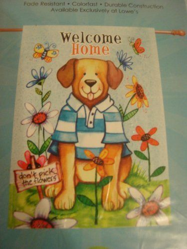 Welcome Home Dog Flag Large outdoor gardent flag 28 x 40 by Rain or shine. $9.99. Brand new outdoor flag Large pretty and nice quality