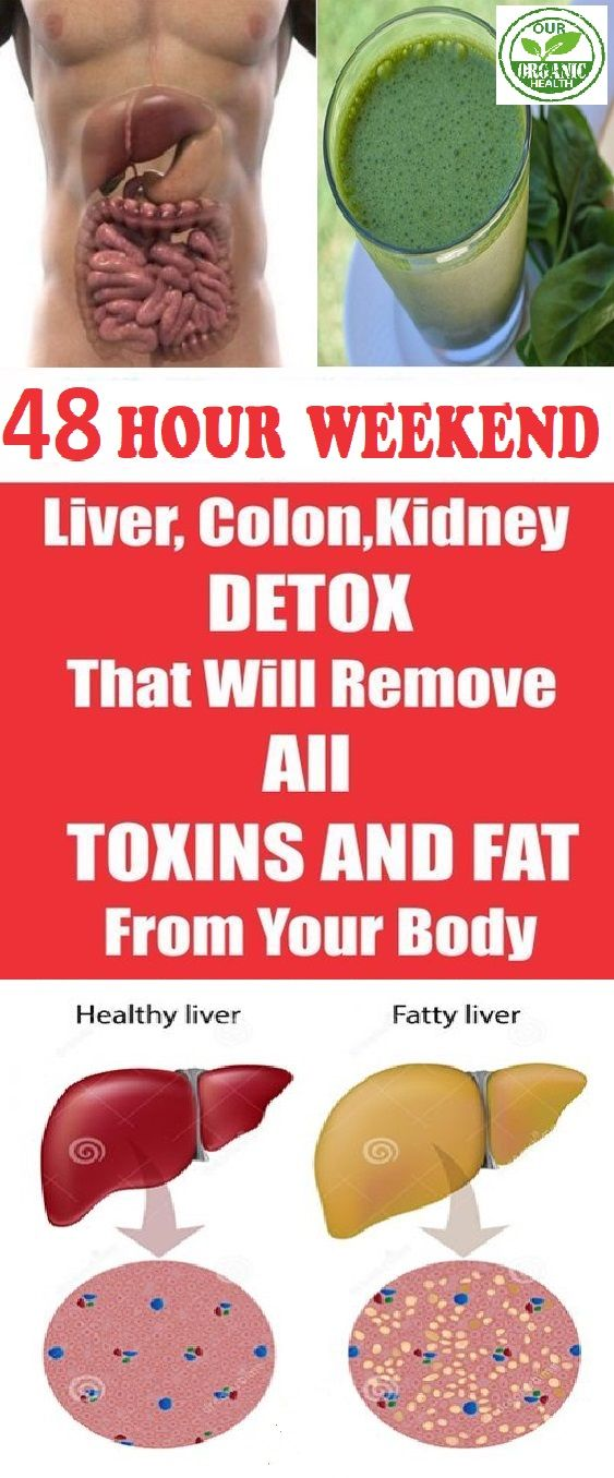 48-HOUR WEEKEND LIVER, #colon  AND #kidney  #detox THAT WILL REMOVE ALL TOXINS AND FAT FROM YOUR BODY