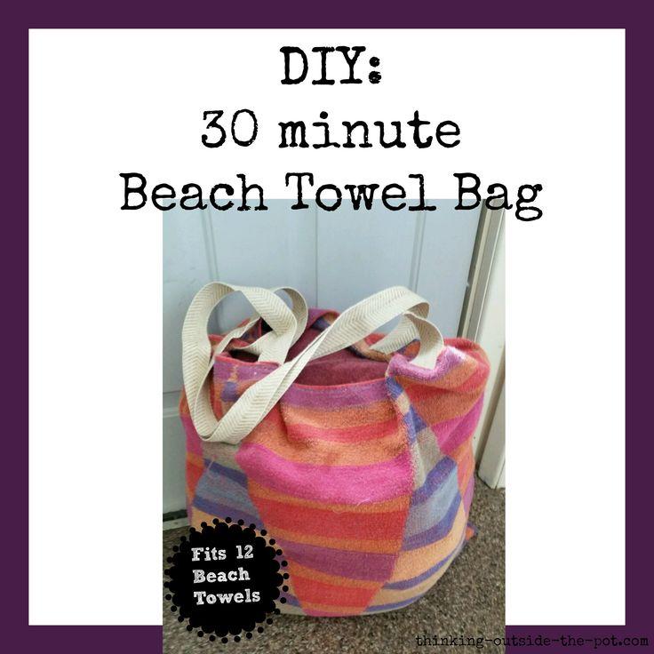 DIY: XL 30 minute Beach Towel Bag