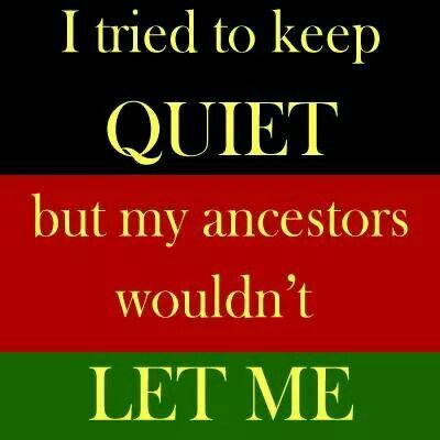 Don't tell the ancestors to be quiet