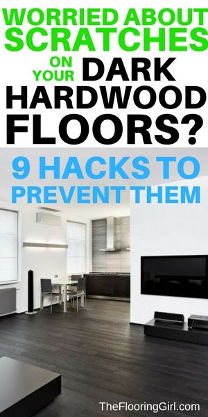 How to prevent and reduce scratches on hardwood floors.  9 hacks for maintaining hardwood flooring  TheFlooringGirl.com