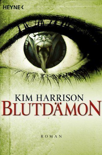 Blutdämon: Rachel-Morgan 9 / Kim Harrison