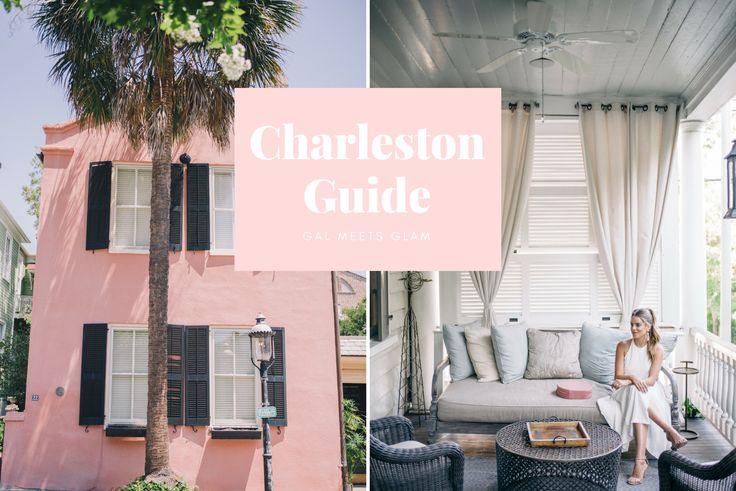 Gal Meets Glam Charleston Guide http://galmeetsglam.com/charleston-sc-guide/
