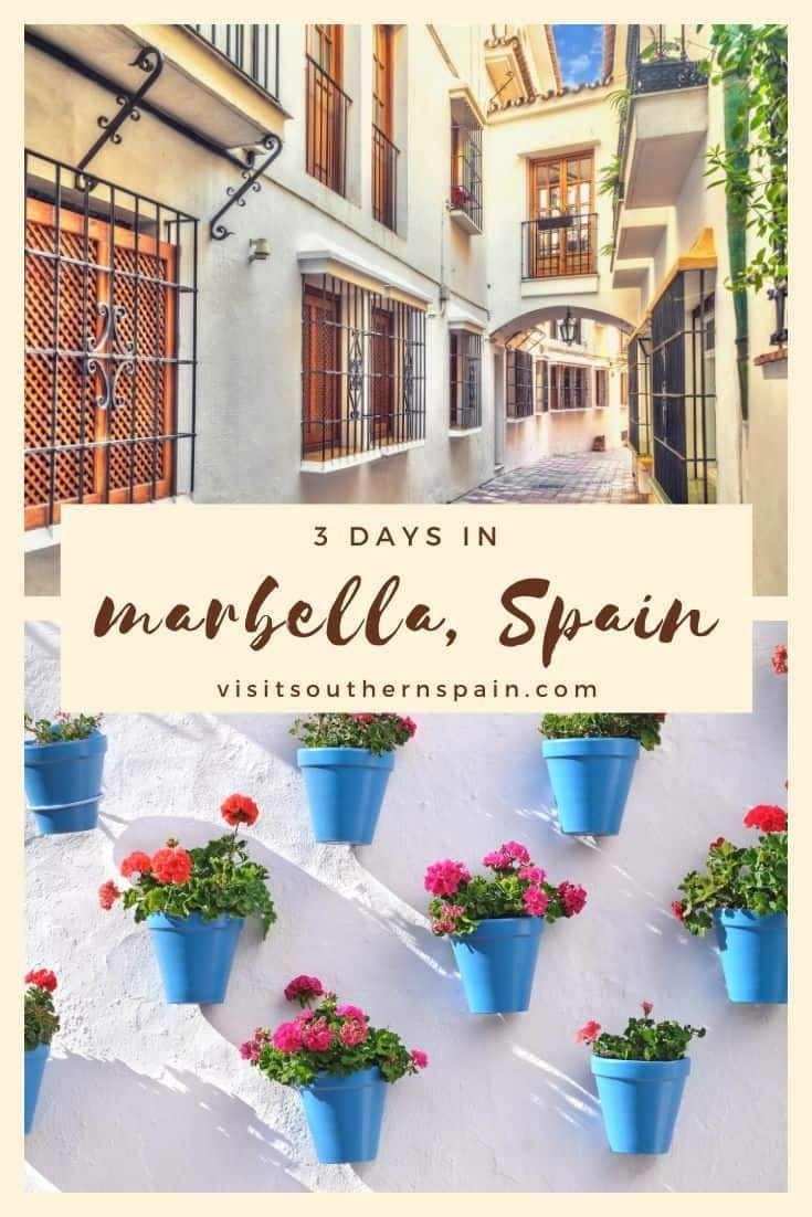 Unique Things To Do In Marbella Spain 3 Day Itinerary Visit Southern Spain Marbella Marbella Spain Things To Do