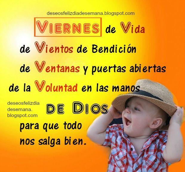 Centro Cristiano para la Familia:  Feliz día Viernes  Feliz Viernes de Vida, de Vien...