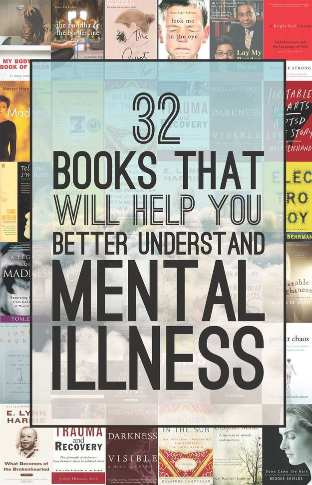 Whether you live with mental illness or know someone who does, these books might help you make sense of it.