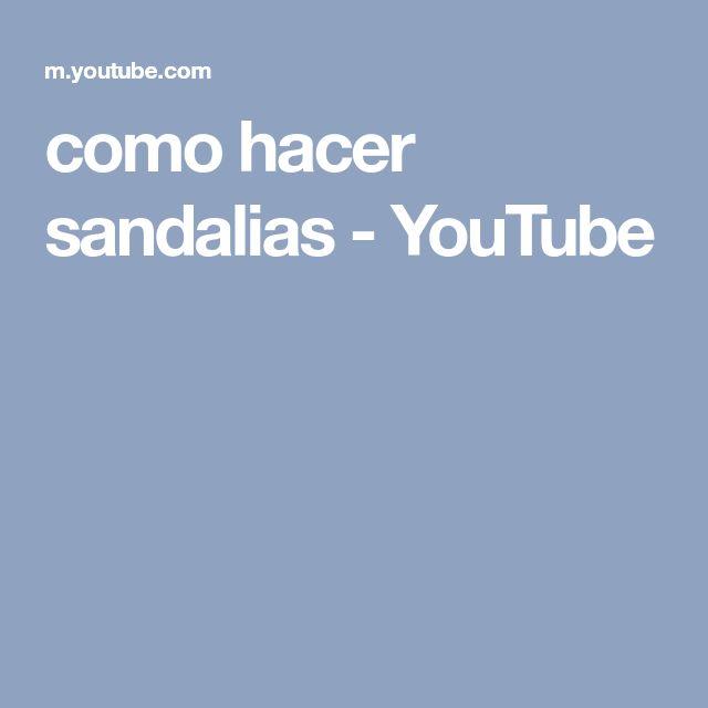 como hacer sandalias - YouTube