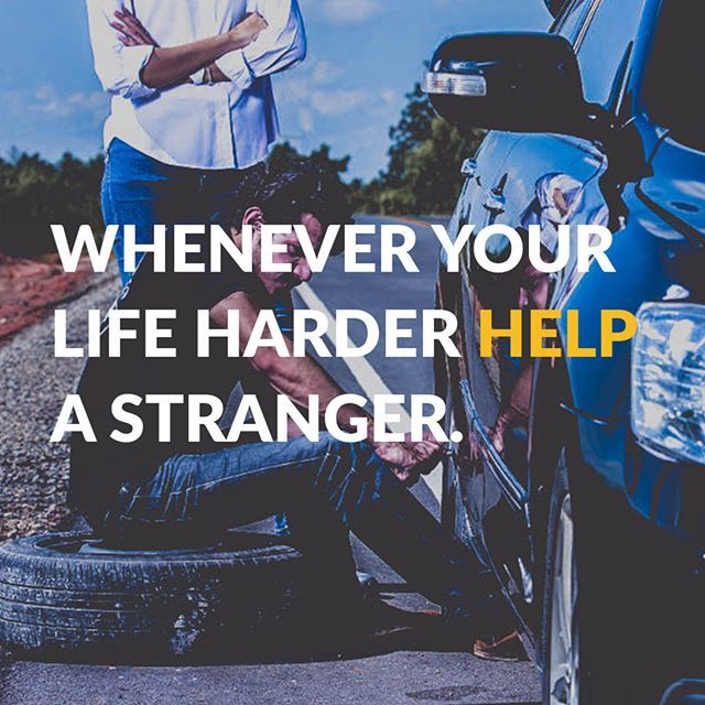Help a stranger.    #quote #folderquotes #help #other #stranger #life #people