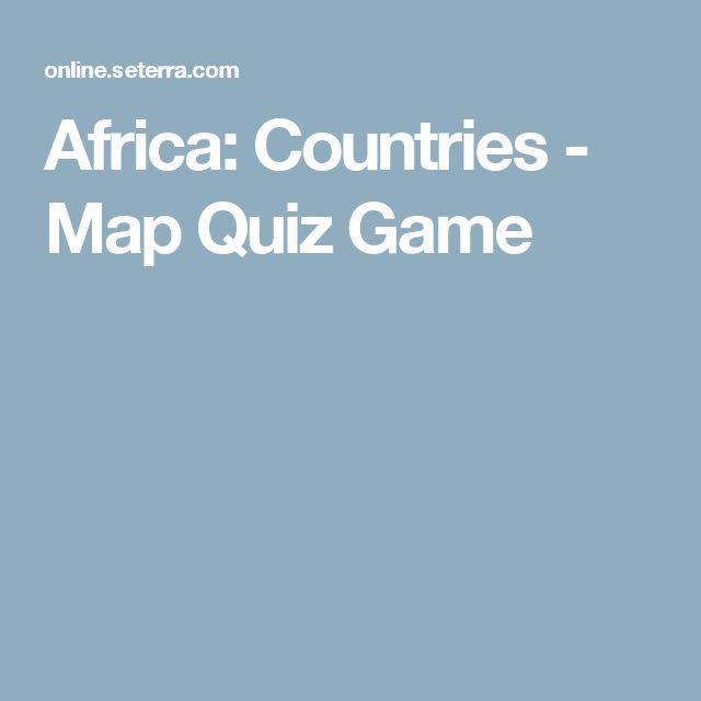 Africa: Countries - Map Quiz Game