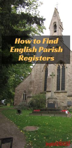 How To Find English Parish Registers | Bespoke Genealogy