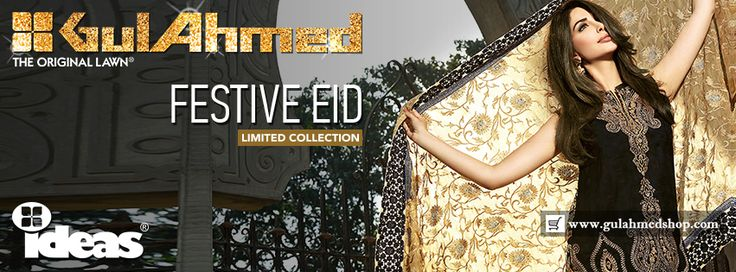 Eid Collection 2017 by Gul Ahmed