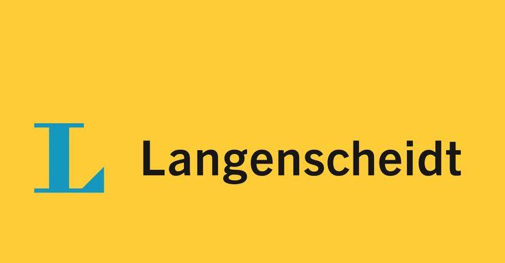 Langenscheidt Online Wörterbücher  mit Anwendungsbeispielen, nützlichen Redewendungen, Synonymen und Vertonungen