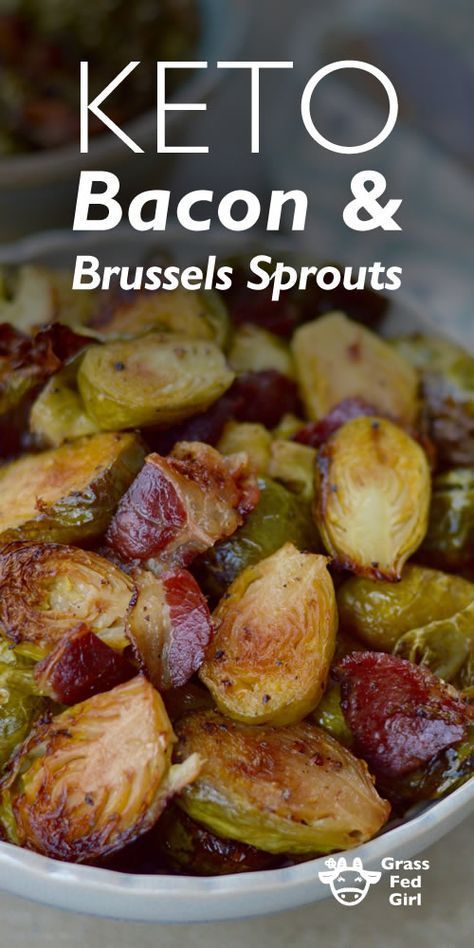 Keto Bacon Brussel Sprouts | http://www.grassfedgirl.com/keto-brussel-sprouts-and-bacon-recipe/