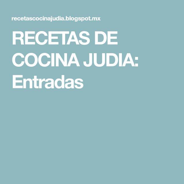 RECETAS DE COCINA JUDIA: Entradas