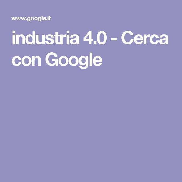 industria 4.0 - Cerca con Google