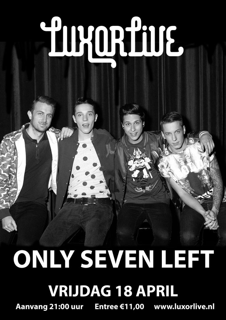 18 April | Only Seven Left @ Luxor Live #bovenzaal #pop #rock