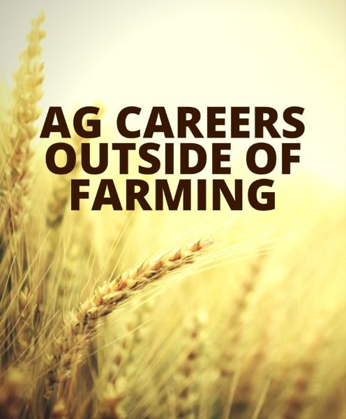 Ag Careers Outside of Farming