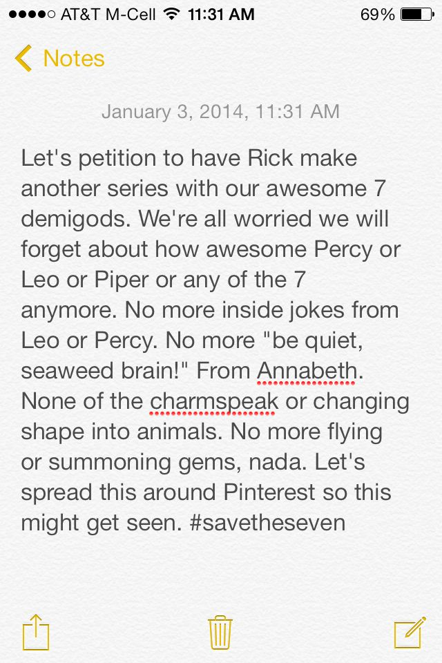 """#savetheseven SPREAD IT FANDOM! I WANT MORE OF LEO'S HILARIOUSNESS AND FRANK'S CHANGING INTO ANIMALS, AND PERCY'S AWESOMENESS, AND ANNABETH'S """"SEAWEED BRAIN'S"""" AND PIPER'S CHARMSPEAK AND I JUST DON'T WANT IT TO END."""