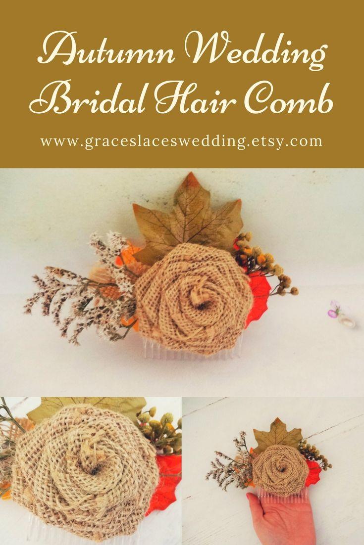 Beautiful autumn wedding bridal hair comb, ideal for rustic chic wedding. #burlaphaircomb #bridalhaircomb #bridalhairpiece #autumnwedding #fallwedding